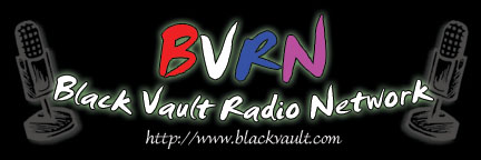 The Black Vault Radio Network -- Click HERE, To Go THERE!